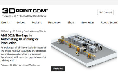 AMS 2021: The Gaps in Automating 3D Printing for Production