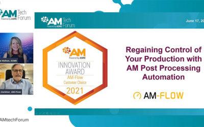 AM-Flow receives Customer Choice Innovation Award at AM Tech Forum